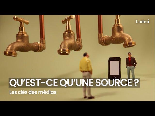 Les clés des médias : qu'est ce qu'une source ?
