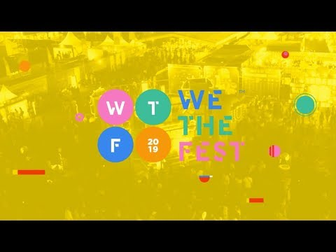 We The Fest 2019 - #WTF19 Official Trailer Mp3