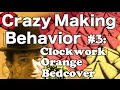Crazy Making Behavior #3: The Clockwork Orange Bedcover