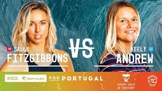 Sally Fitzgibbons vs. Keely Andrew - Round of 16, Heat 3 - MEO Rip Curl Pro Portugal W 2019