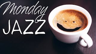 Monday JAZZ - Relaxing Warm JAZZ For Stress Relief