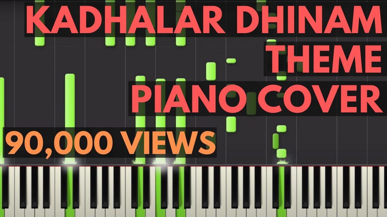 Rahman theme kadhalar dhinam piano youtube.