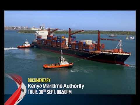 Kenya Maritime Authority Documentary promo For World Maritime Day 2021