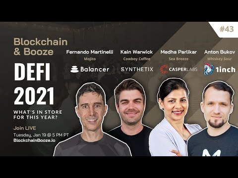 2021-defi-trends-from-synthetix,-1inch-exchange,-balancer-&-casperlabs-|-blockchain-&-booze