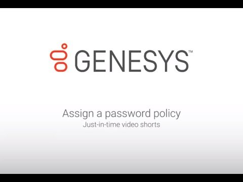 Genesys University: Assign a Password Policy in Interaction Administrator