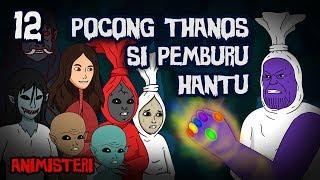 Animisteri 12 - Pocong Thanos Si Pemburu Hantu (Parody Avengers Endgame) - Kartun Lucu, Kartun Hantu