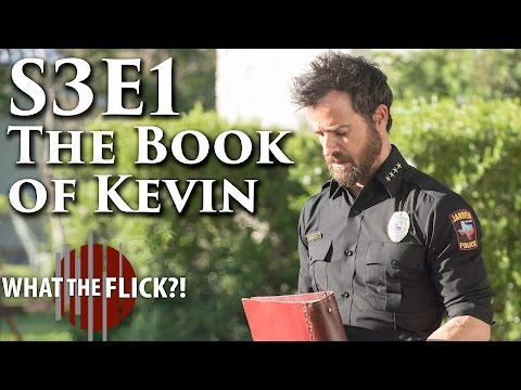 """The Leftovers Season 3 Episode 1 """"The Book Of Kevin"""" Review"""