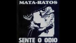 Mata Ratos - Sente o Ódio [Full Album] 1997