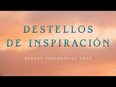 destellos-de-inspiración-agenda-fotográfica-2015