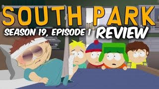 "South Park: ""Stunning And Brave"" (SE19, E01) Review"