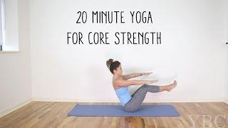 Video 20 Minute Yoga for Core Strength download MP3, 3GP, MP4, WEBM, AVI, FLV Maret 2018