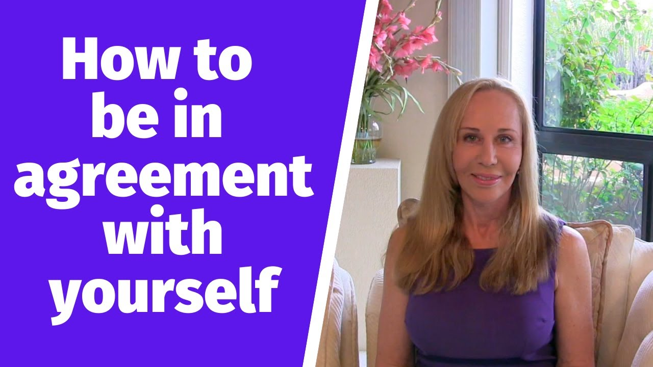 How to be 'in agreement' with yourself @Susan Winter