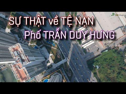 SỰ THẬT về TỆ NẠN trên phố TRẦN DUY HƯNG – Trung Hoà, Cầu Giấy, Hà Nội