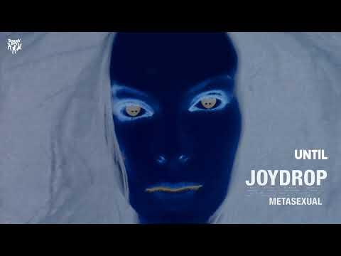 Joydrop  Until