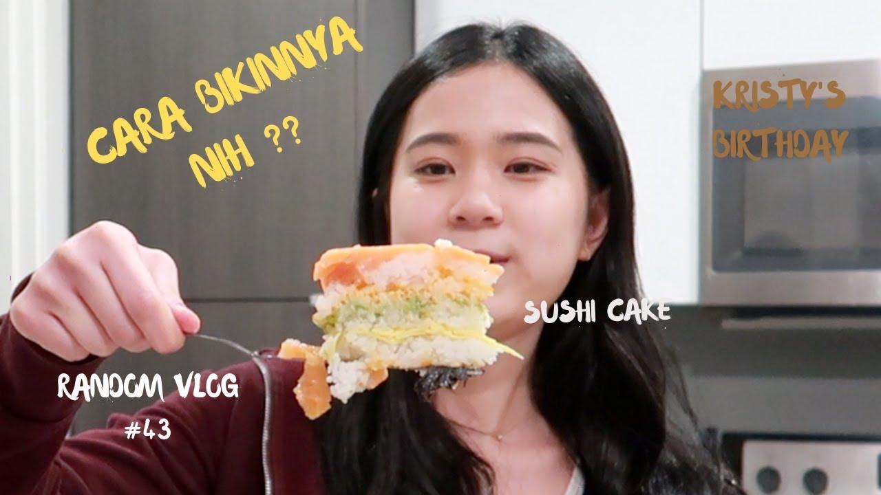 BIKIN KUE ULANG TAHUN PALING UNIK(SUSHI CAKE) - Vlog 43