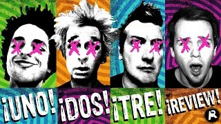 GREEN DAY - UNO! DOS! TRE! | TRILOGY REVIEW