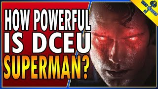 How Powerful is DCEU Superman