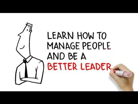 Learn how to manage people and be a better leader