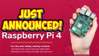 Raspberry Pi 4 Just ANNOUNCED! Huge Upgrades! Emulation Powerhouse - Specs Revealed!