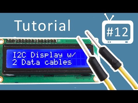 Arduino Tutorial - 12. I2C Display (LCD)