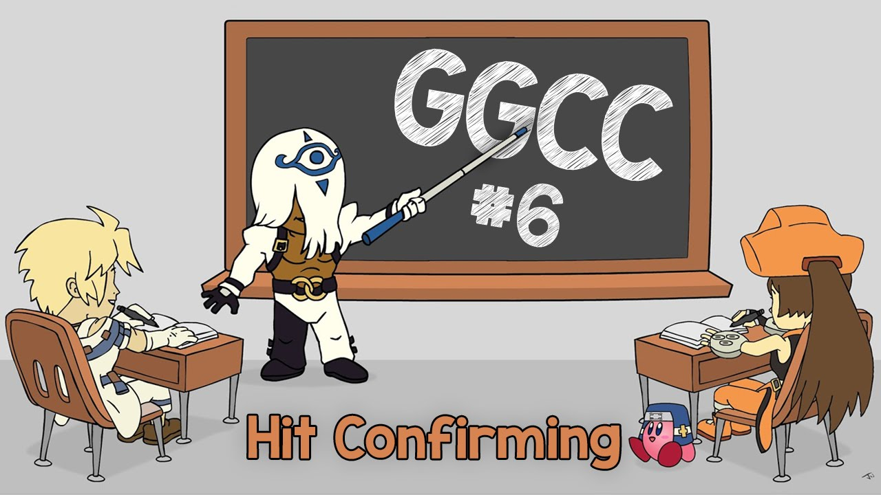 Guilty Gear Crash Course ep.06: Hit Confirming