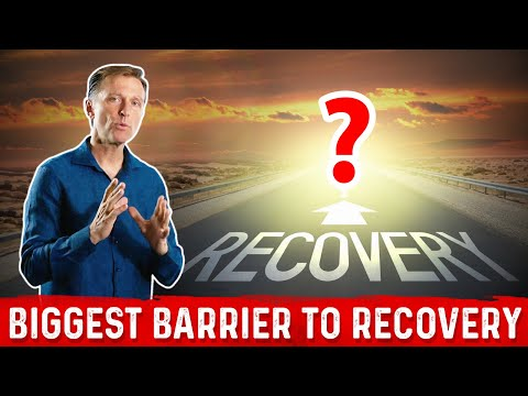 The #1 Barrier to Healing and Recovery is…