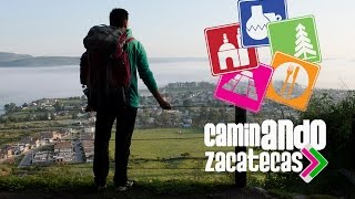 CAMINANDO ZACATECAS: Teúl de González Ortega.
