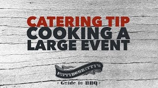 Catering Tip - Cooking a Large Event