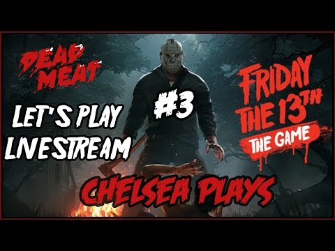 Friday the 13th VIDEO GAME Let's Play LIVESTREAM! #3