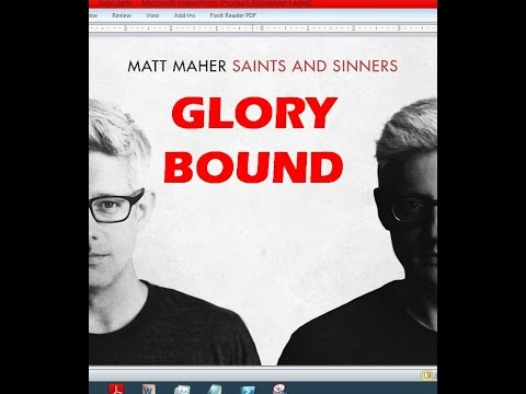 Matt Maher - Glory Bound (Lyrics)