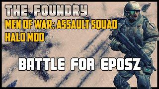 Battle for Eposz (Custom Battle) - Men of War: Assault Squad (Halo Mod)