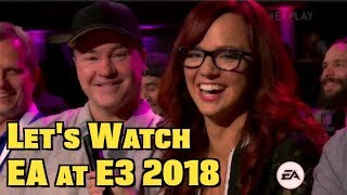 Let's Watch Electronic Arts at E3 2018