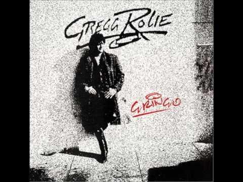 Gregg Rolie - Gringo (1987)