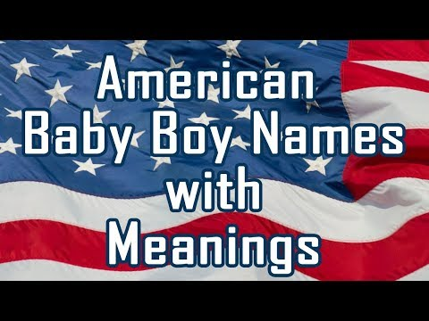 American Baby Boy Names With Meanings