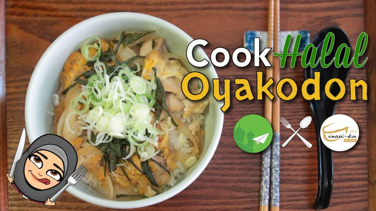 Cook halal recipes halal japanese cuisine oyakodon simple cook halal recipes halal japanese cuisine oyakodon simple cooking for beginners forumfinder Images