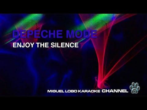 DEPECHE MODE - ENJOY THE SILENCE - Karaoke Channel Miguel Lobo