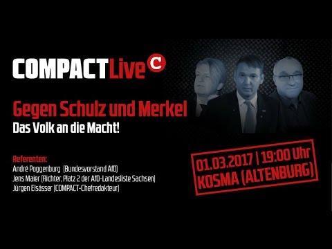 Live aus Altenburg: COMPACT-Live: Gegen Schulz und Merkel! Das Volk an die Macht!