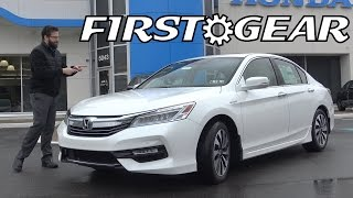 First Gear - 2017 Honda Accord Hybrid Touring - Review and Test Drive