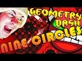 Geometry Dash NINE CIRCLES By Zobros I SURVIVED HELL mp3