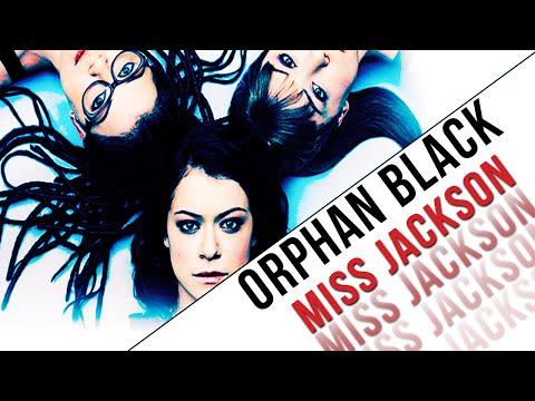 Orphan Black || Miss Jackson