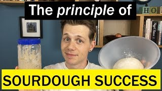 The Sourdough Success Principle: These TWO things - Bread Tip 76 - Bake with Jack