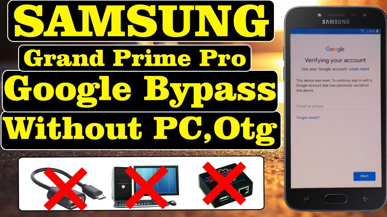 Samsung Grand Prime Pro Frp Bypass | Without PC,OTG