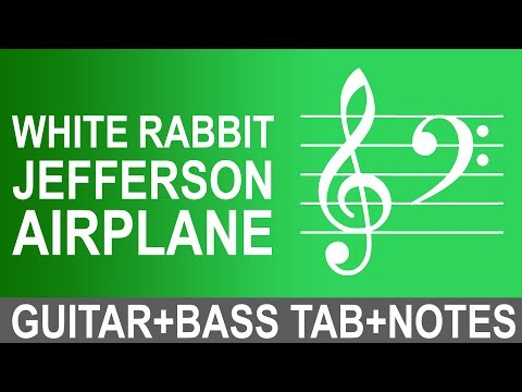 How to play White Rabbit - Jefferson Airplane | Guitar+Bass Tab+Notes