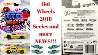 Hot Wheels 2018 Series + MORE HOT WHEELS NEWS!!!