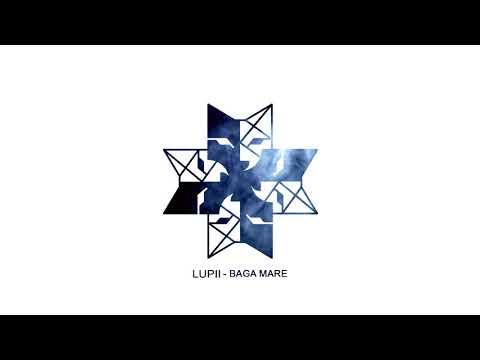 LUPII - BAGA MARE (prod. Yo Beats)