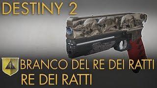 Destiny 2 Impresa Esotica Re Dei Ratti Branco Del Re Dei Ratti Guida Completa