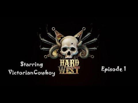Hard West Episode 1  We're All Gonna Die |