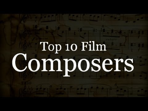 Top 10 Film Composers