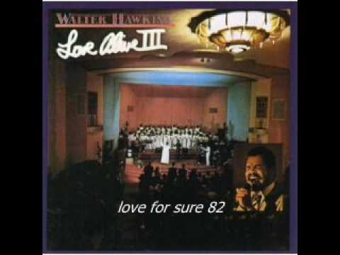 Walter Hawkins- I Love You Lord