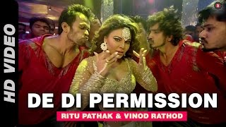 De Di Permission Official Video | Mumbai Can Dance Saalaa | Rakhi Sawant